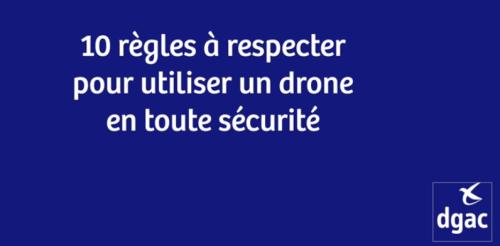 Vidéo de sensibilisation de la DGAC sur les drones de loisirs